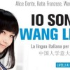 Io sono Wang Lin. La lingua italiana per cinesi