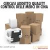 Cercasi Addetto Quality Control delle Merci in Cina
