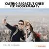 Casting Ragazzi/e Cinesi per Programma Tv