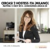 Cercasi 2 Hostess ITA (Milano)