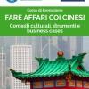 """Corso di formazione """"Fare affari coi cinesi: contesti culturali, strumenti e business cases"""""""