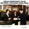 Cercasi Receptionist ITA-CN Hotel Bologna Fiera