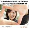 Fondazione Italia Cina Cerca Bilingui IT-CN su Milano per Azienda Partner