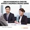 Cercasi madrelingua cinesi per attività a Malpensa e Milano Centro