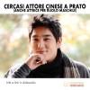 Cercasi Attore Cinese a Prato