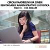 Cercasi madrelingua cinese – Administration And Logistics Supervisor