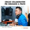 Cercasi Collaboratori per Web-Radio a Prato