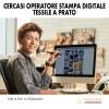 Cercasi Operatore Stampa Digitale Tessile a Prato