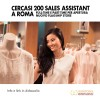 Cercasi 200 Sales Assistant a Roma