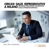 Cercasi Sales Representative a Milano
