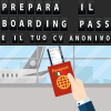 Prepara il boarding pass e il tuo CV anonimo