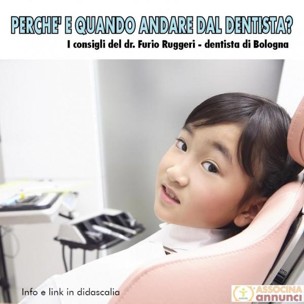 Perché e quando andare dal dentista
