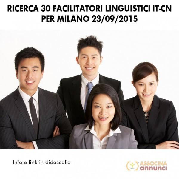 Ricerca 30 Facilitatori Linguistici IT-CN per Milano 23 Set 2015
