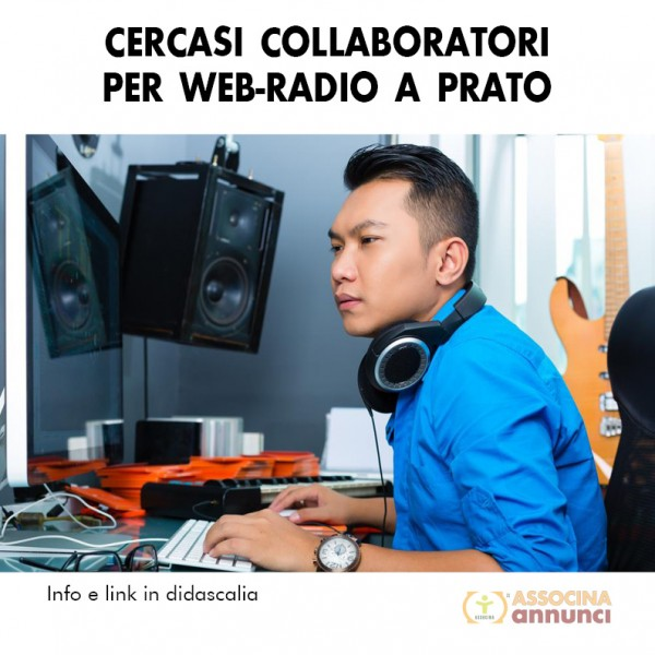Cercasi Collaboratori per Web-Radio Prato