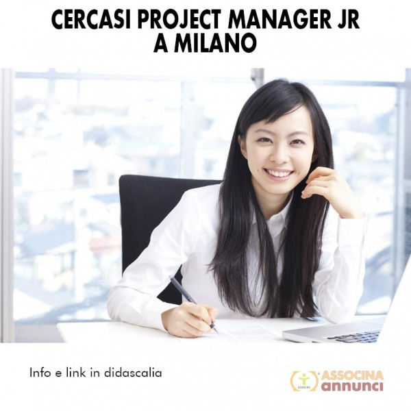 Cercasi Project manager JR a Milano