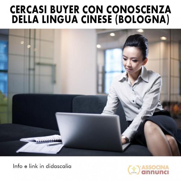 Cercasi Buyer con conoscenza della lingua cinese (Bologna)