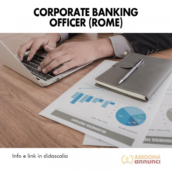 Corporate Banking officer (Rome)
