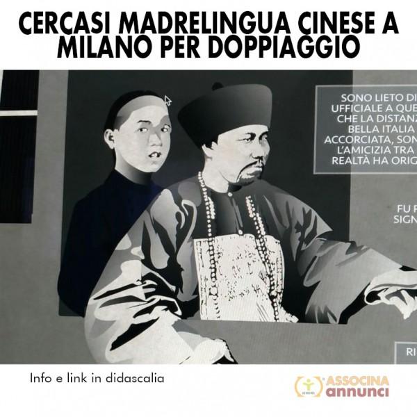 Cercasi Madr Cinese per Doppiaggio Milano